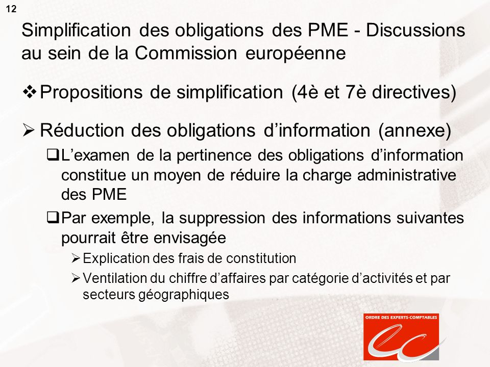 Propositions de simplification (4è et 7è directives)