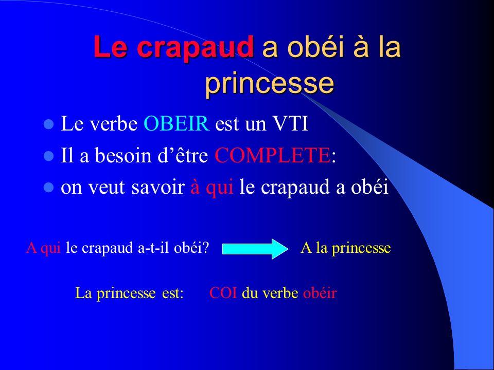 Le crapaud a obéi à la princesse