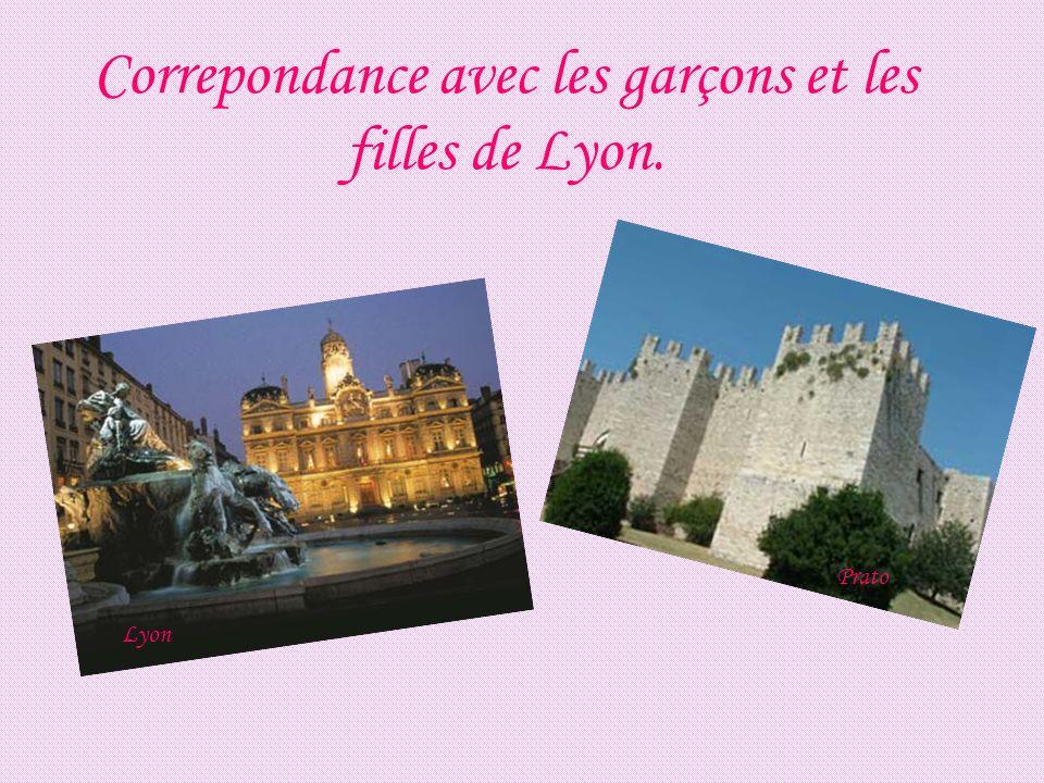 Correpondance avec les garçons et les filles de Lyon.