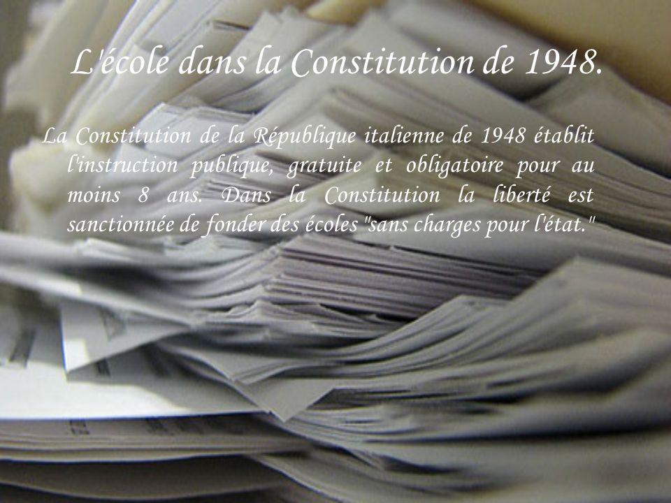 L école dans la Constitution de 1948.