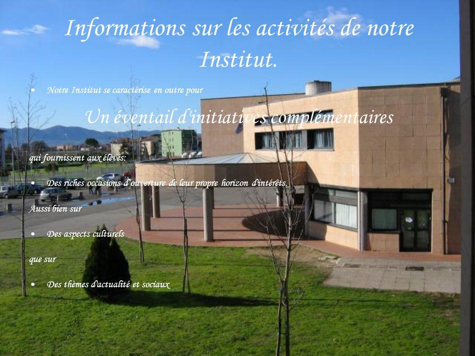 Informations sur les activités de notre Institut.