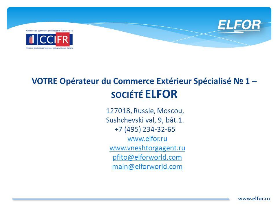 VOTRE Opérateur du Commerce Extérieur Spécialisé № 1 – SOCIÉTÉ ELFOR