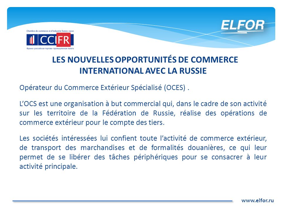 LES NOUVELLES OPPORTUNITÉS DE COMMERCE INTERNATIONAL AVEC LA RUSSIE