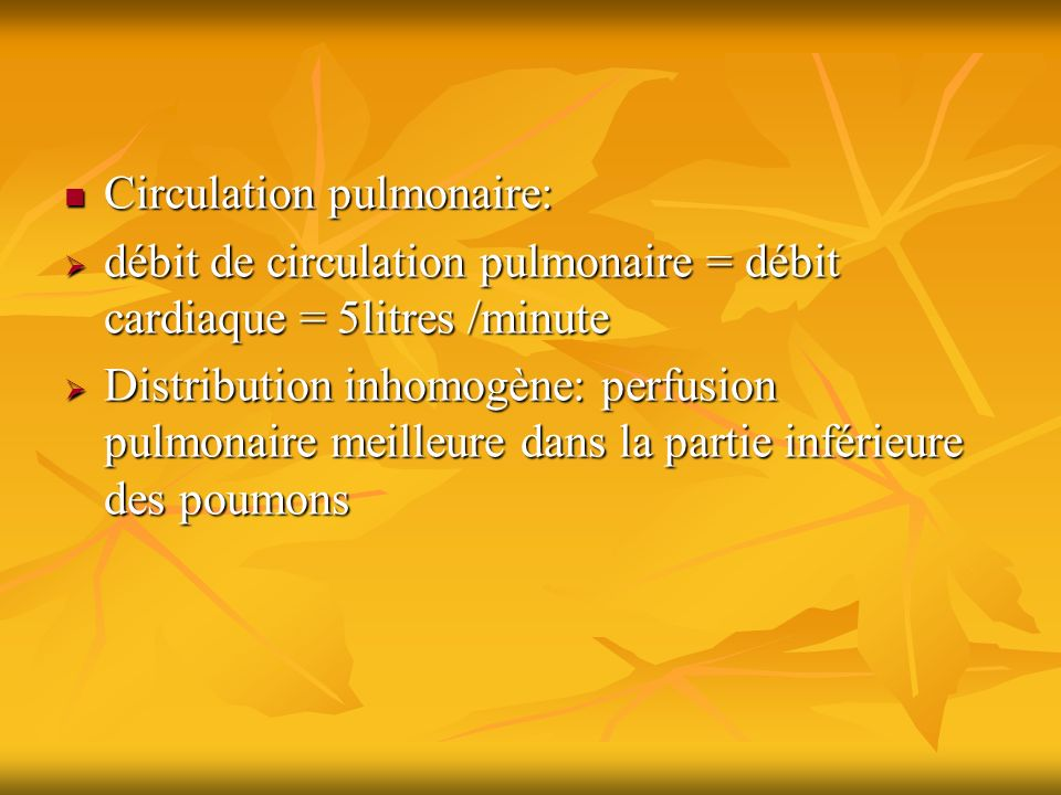 Circulation pulmonaire: