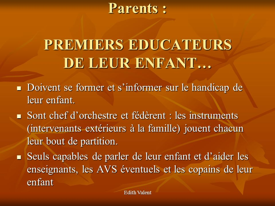 Parents : PREMIERS EDUCATEURS DE LEUR ENFANT…