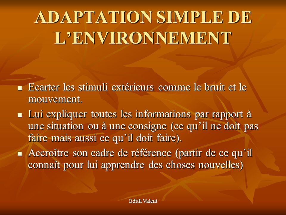 ADAPTATION SIMPLE DE L'ENVIRONNEMENT