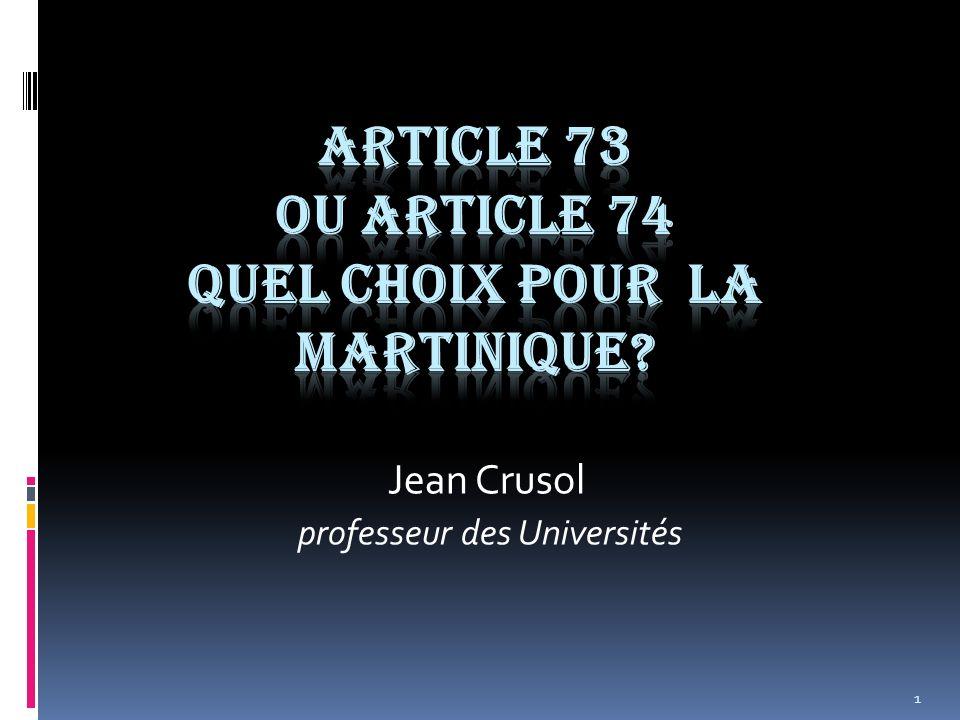 ARTICLE 73 OU ARTICLE 74 QUEL CHOIX POUR LA MARTINIQUE