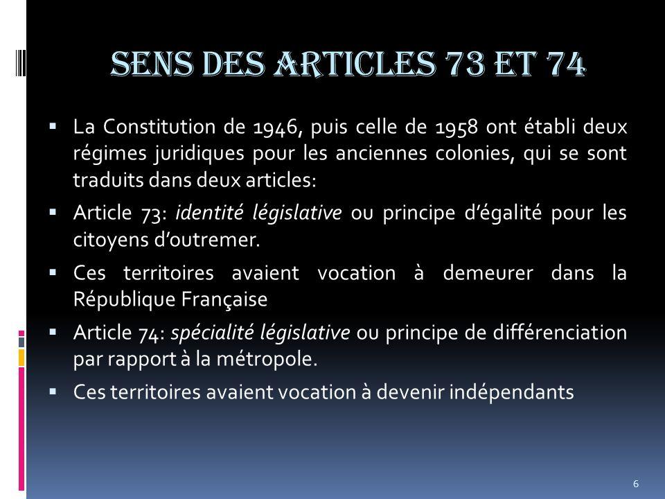 SENS DES ARTICLES 73 et 74