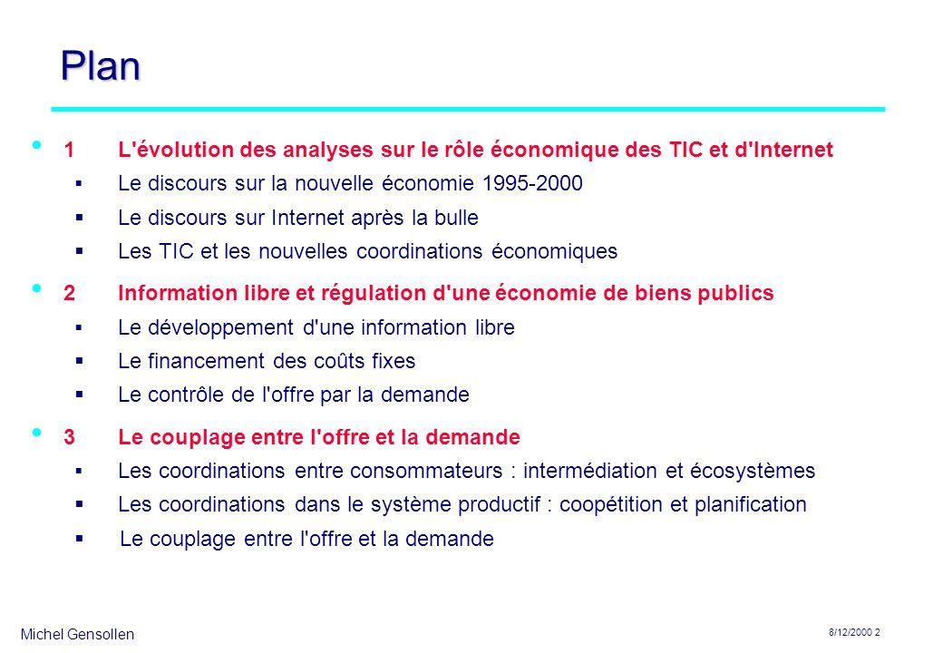 Plan1 L évolution des analyses sur le rôle économique des TIC et d Internet. Le discours sur la nouvelle économie 1995-2000.