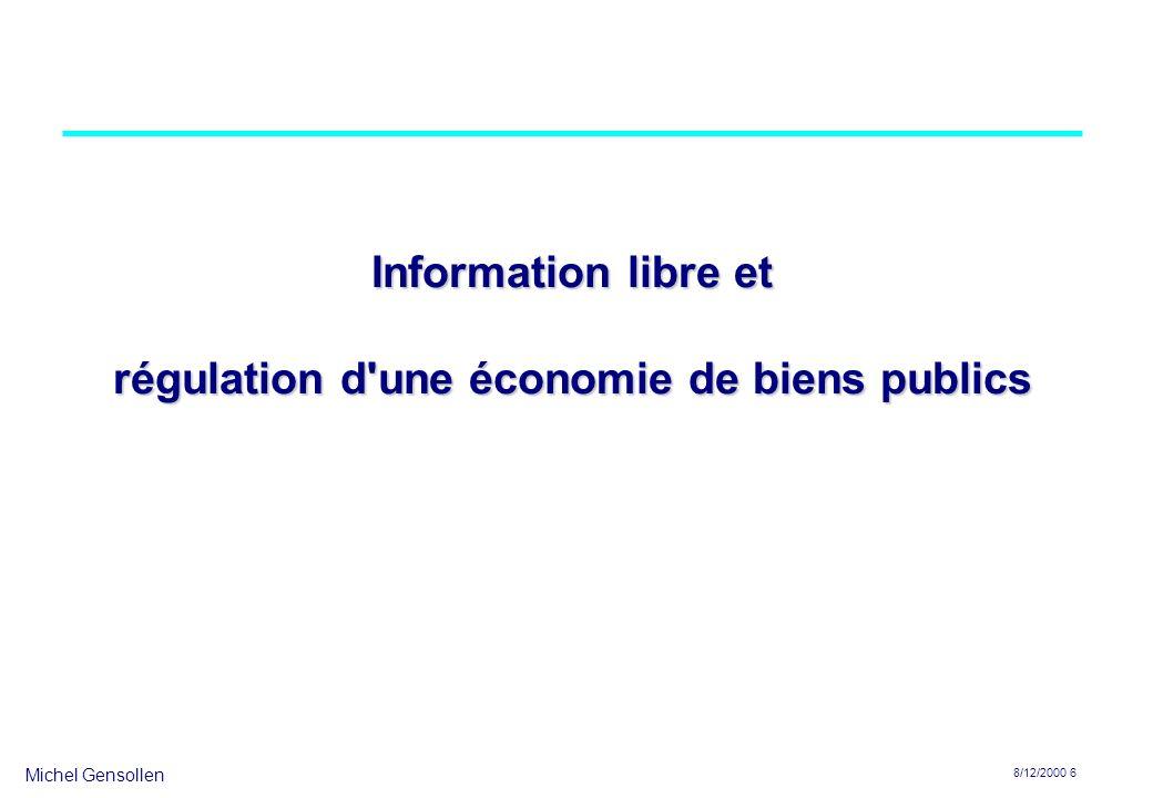 Information libre et régulation d une économie de biens publics