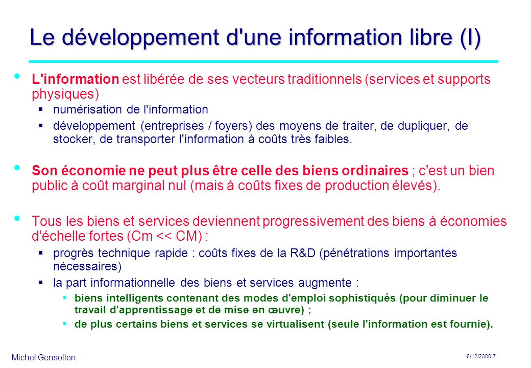 Le développement d une information libre (I)