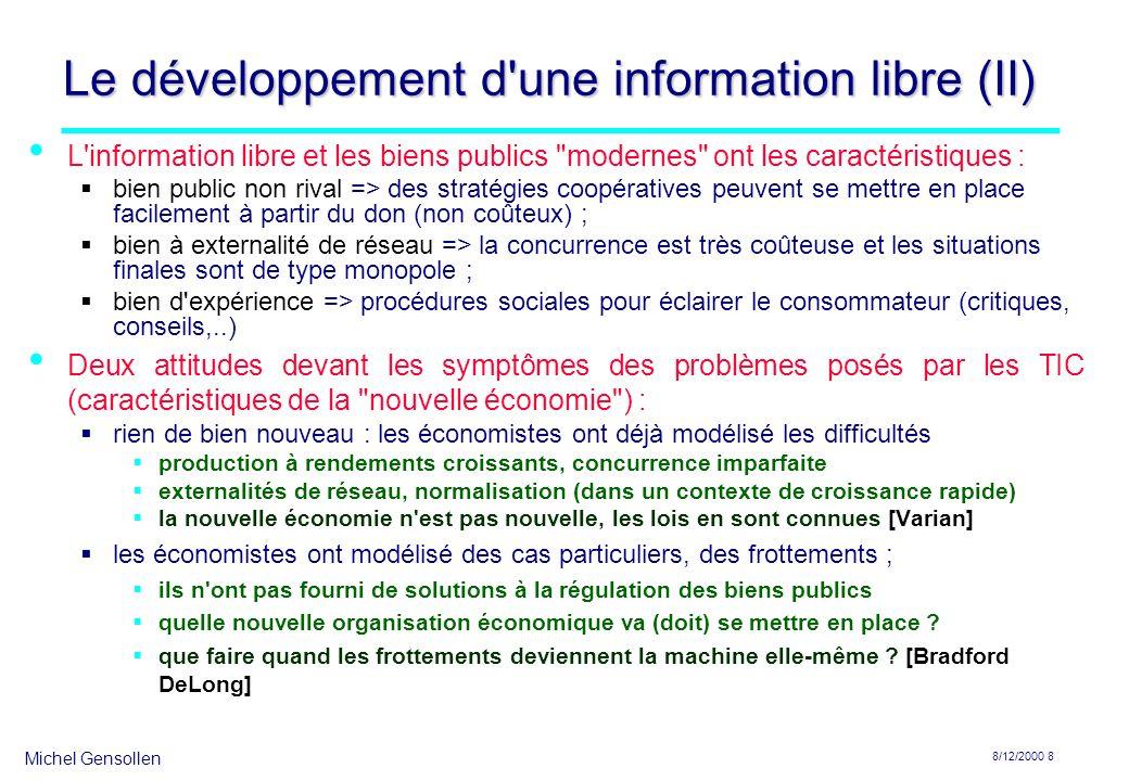 Le développement d une information libre (II)