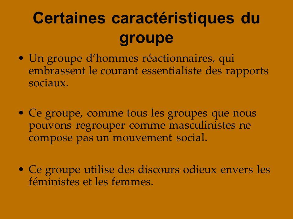 Certaines caractéristiques du groupe