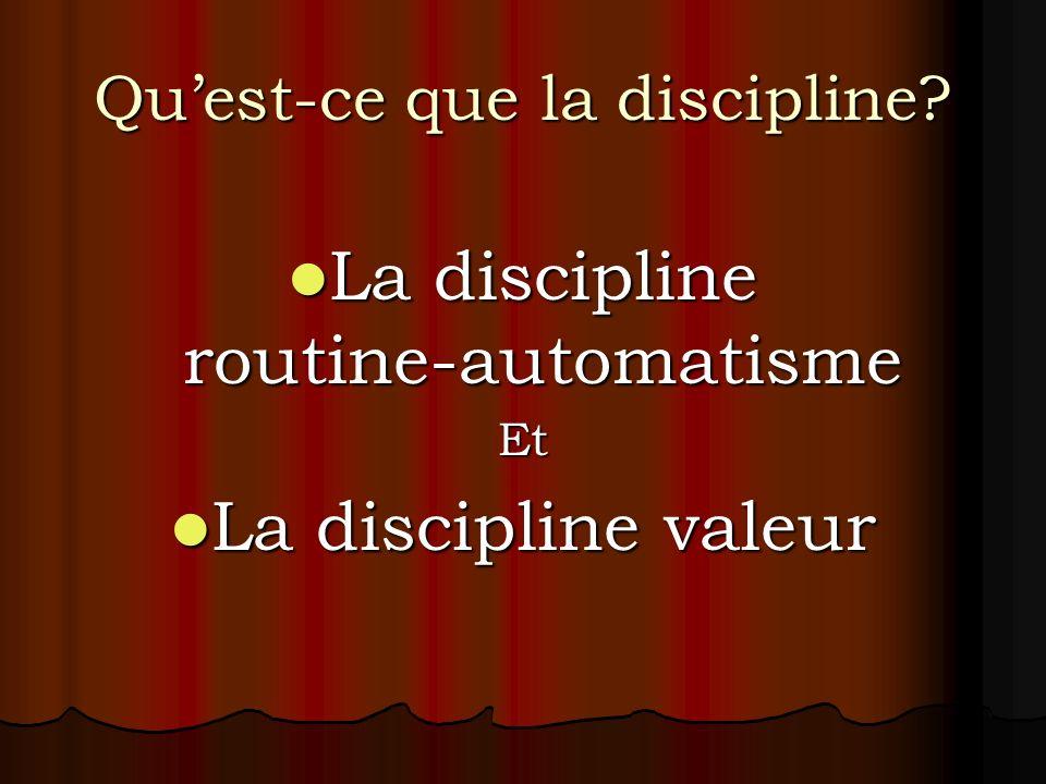 Qu'est-ce que la discipline