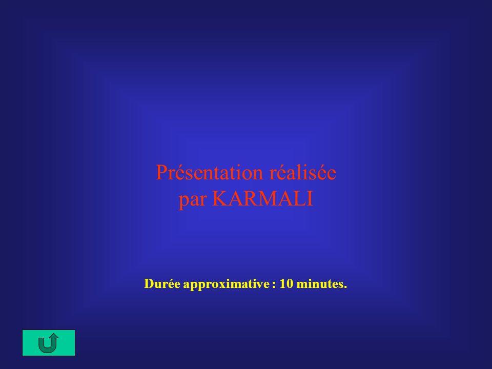 Durée approximative : 10 minutes.