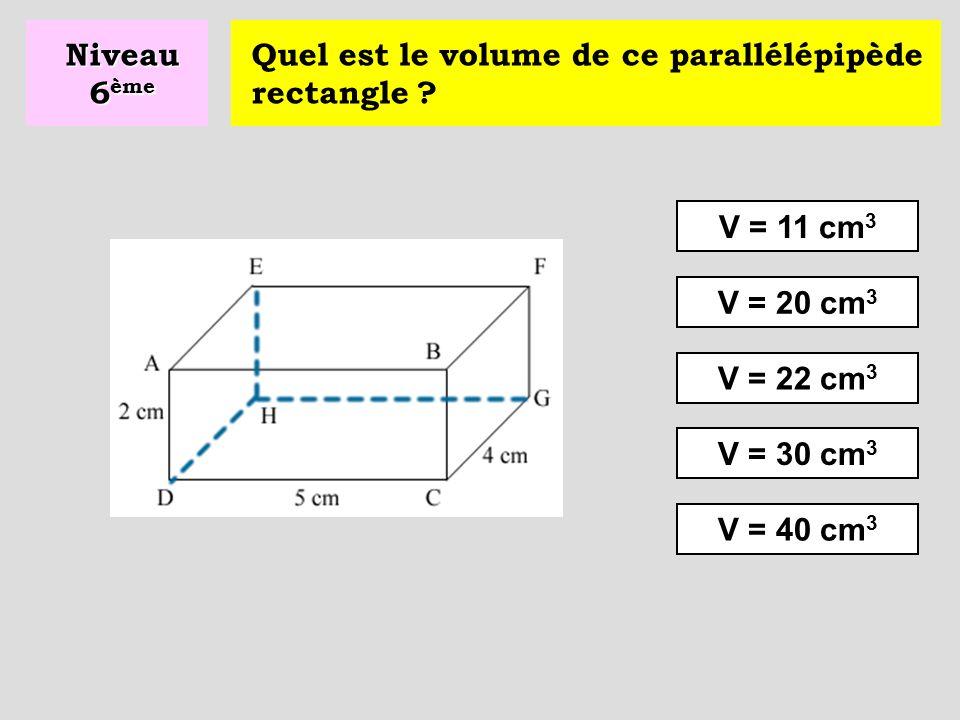 Niveau 6ème Quel est le volume de ce parallélépipède rectangle V = 11 cm3. V = 20 cm3. V = 22 cm3.