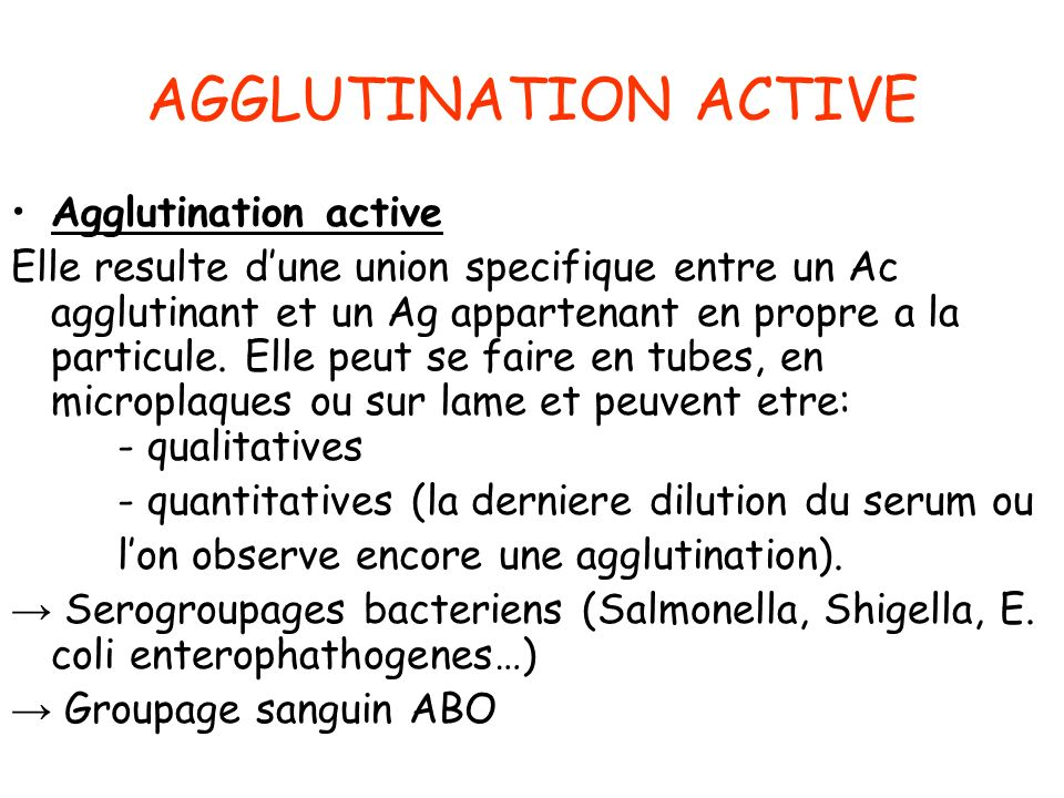 AGGLUTINATION ACTIVE Agglutination active