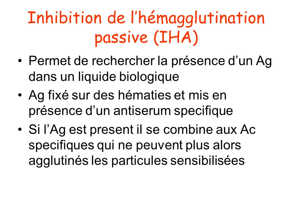 Inhibition de l'hémagglutination passive (IHA)