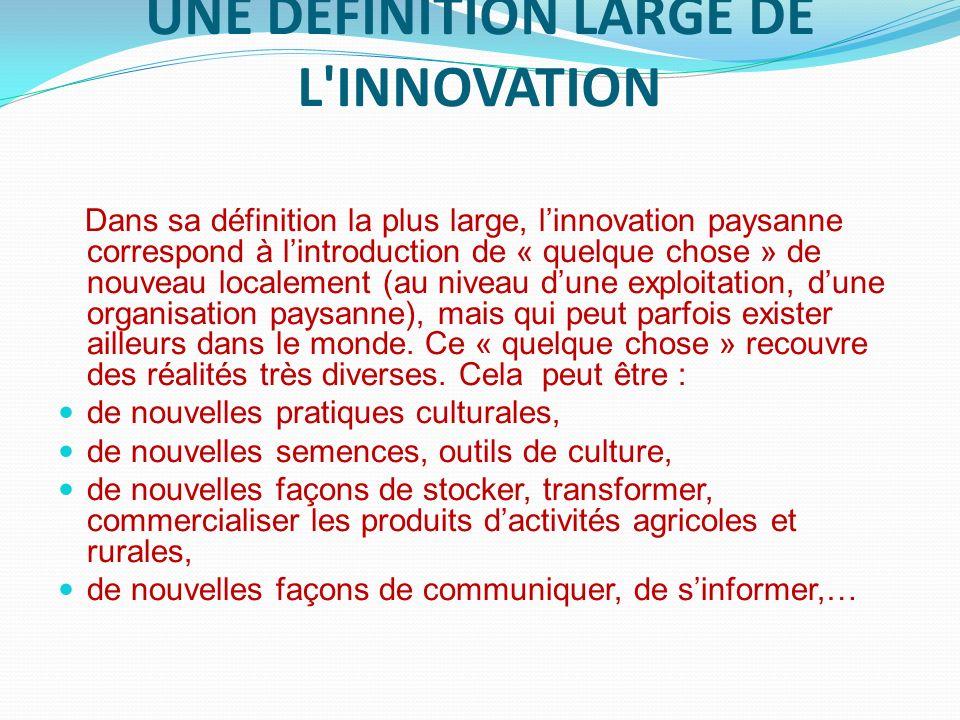 Une définition large de l innovation