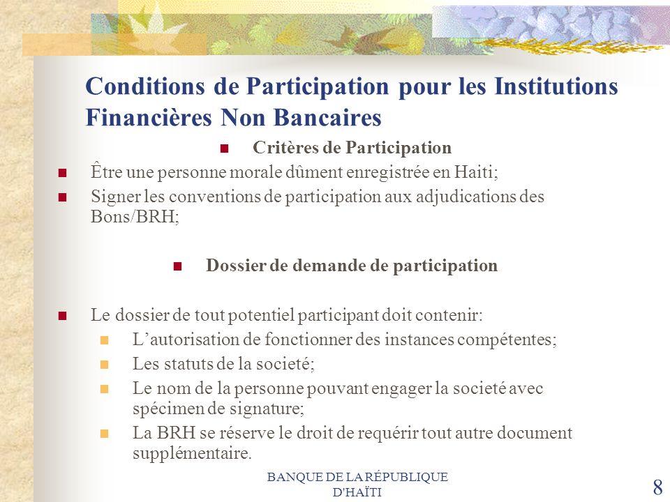 Critères de Participation Dossier de demande de participation