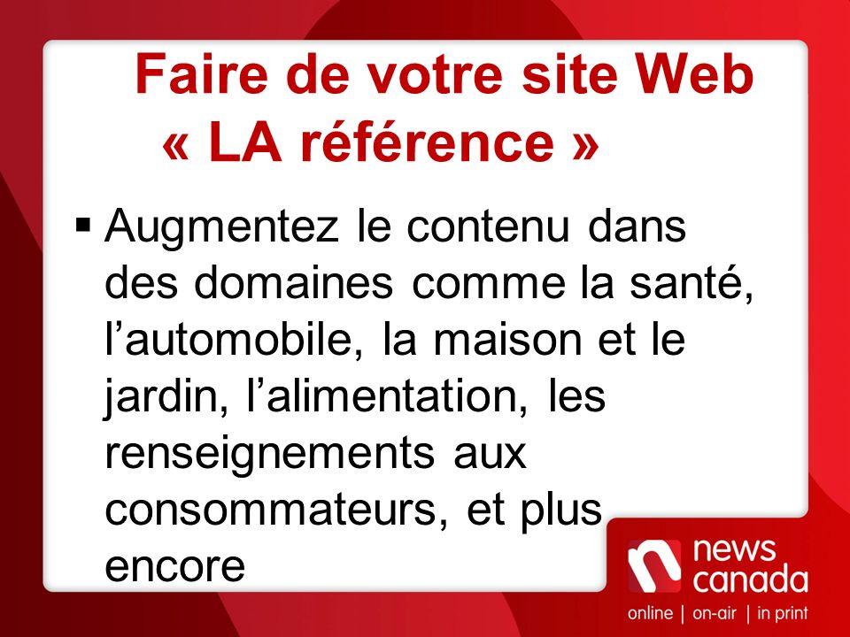 Faire de votre site Web « LA référence »