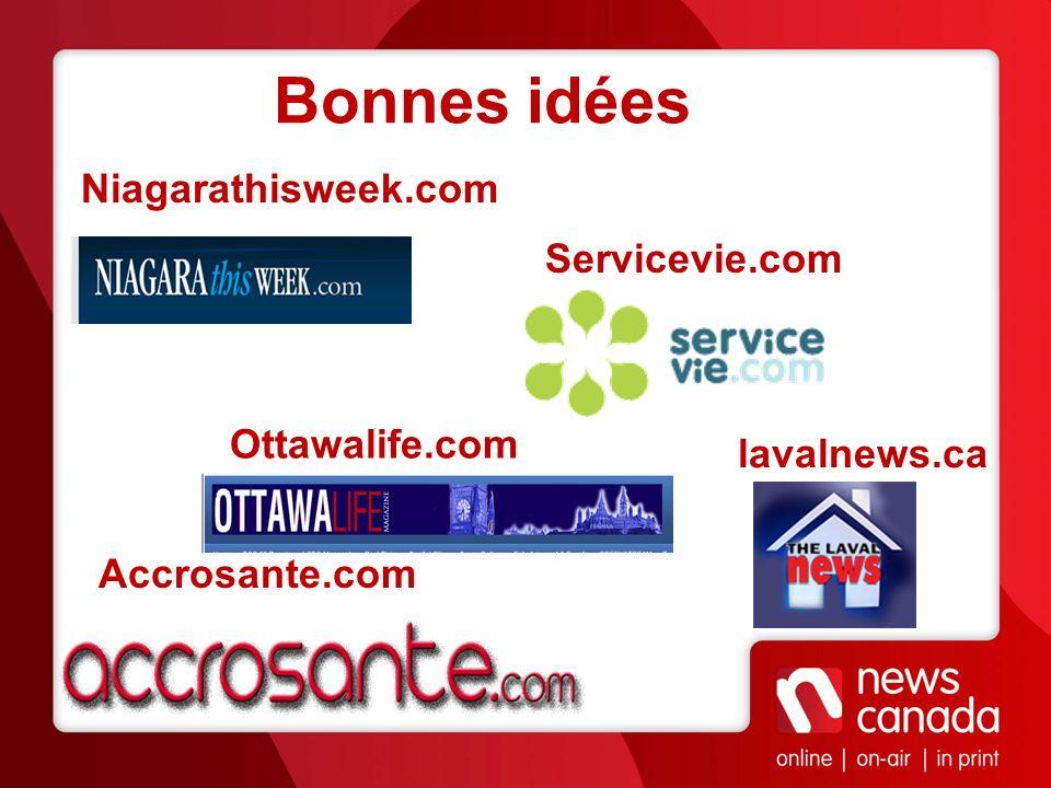 Bonnes idées Niagarathisweek.com Servicevie.com Ottawalife.com