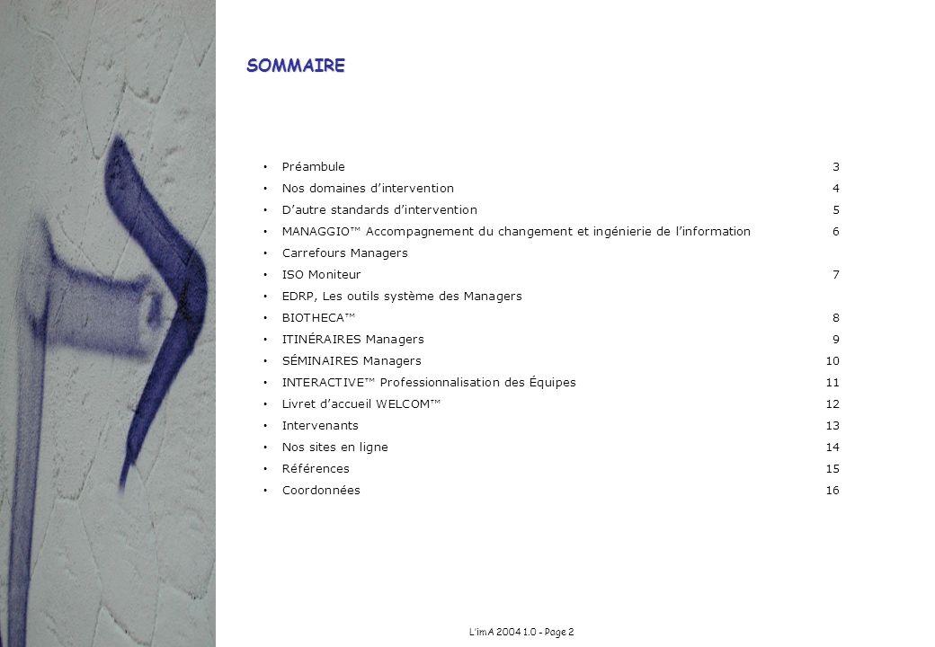 SOMMAIRE Préambule 3 Nos domaines d'intervention 4