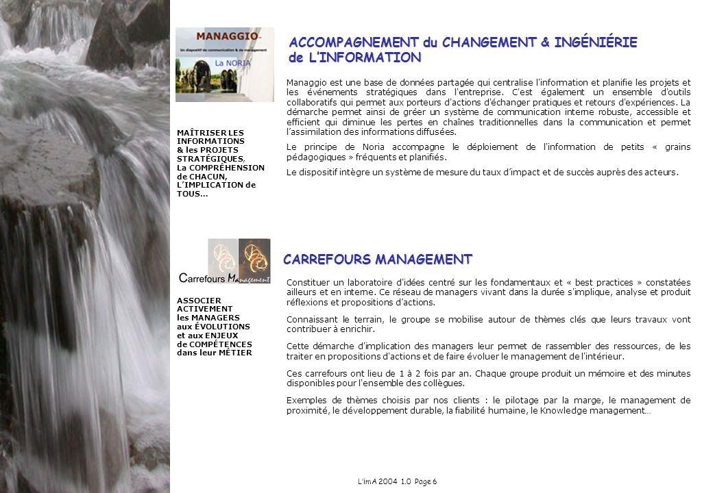 ACCOMPAGNEMENT du CHANGEMENT & INGÉNIÉRIE de L'INFORMATION