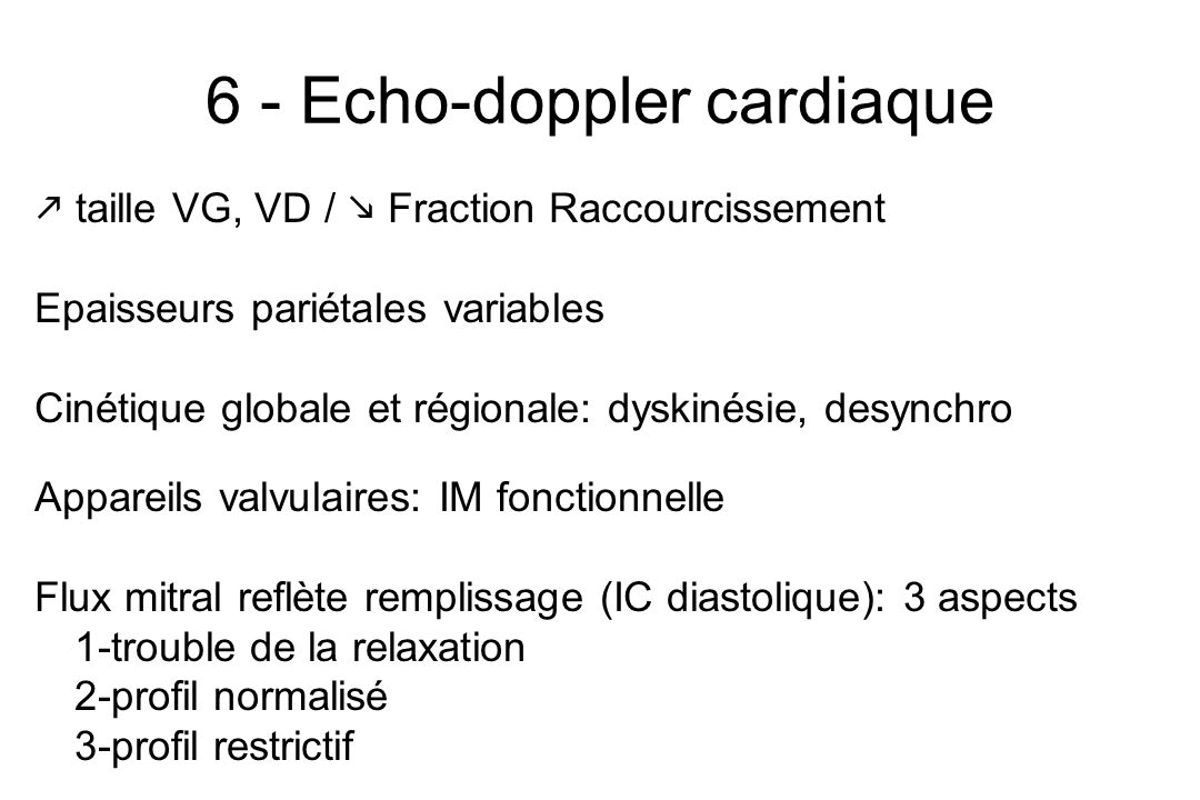 6 - Echo-doppler cardiaque