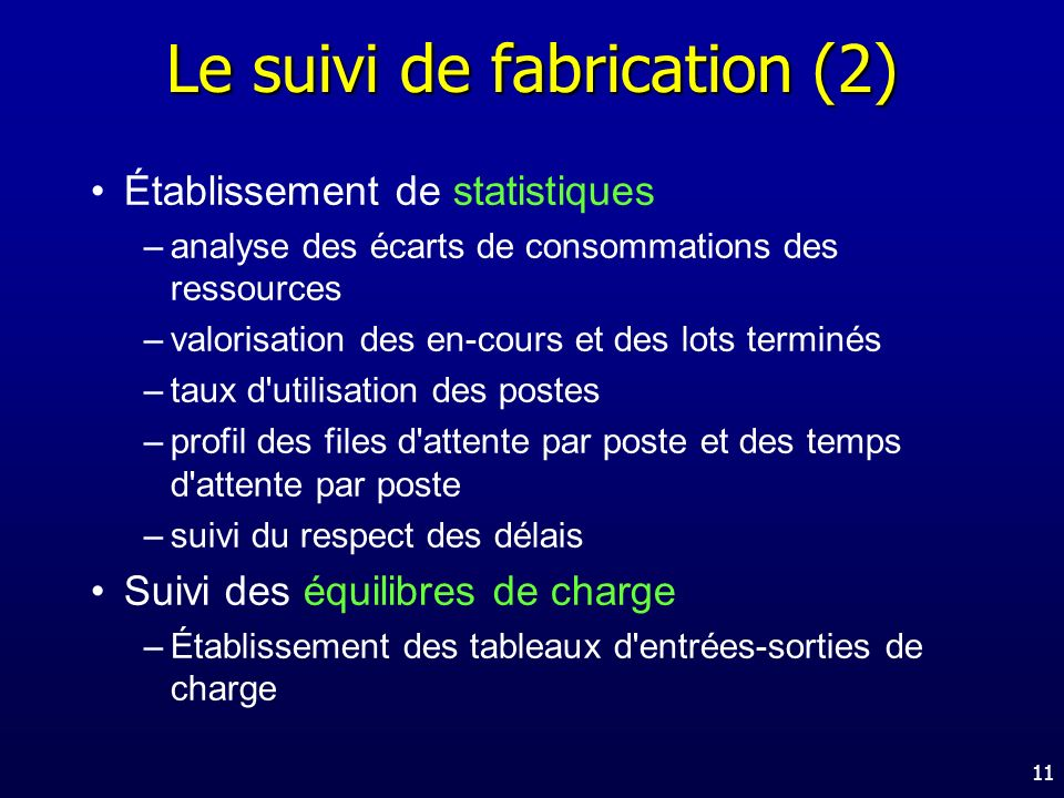 Le suivi de fabrication (2)