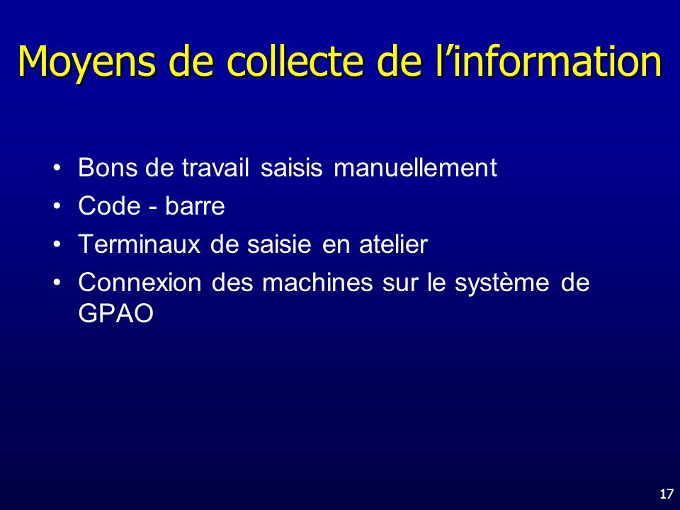 Moyens de collecte de l'information