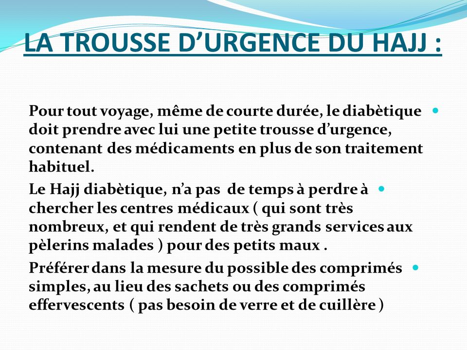LA TROUSSE D'URGENCE DU HAJJ :