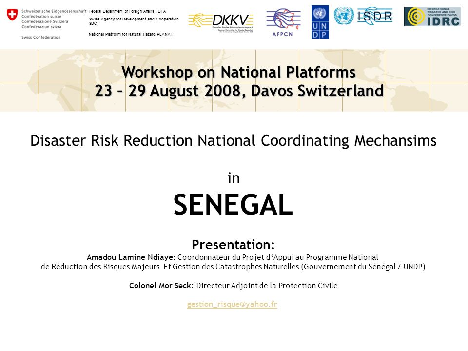 SENEGAL Disaster Risk Reduction National Coordinating Mechansims in