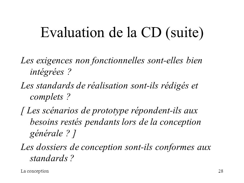 Evaluation de la CD (suite)