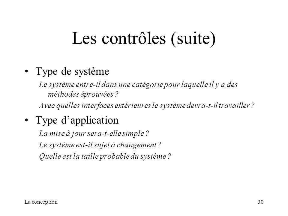 Les contrôles (suite) Type de système Type d'application