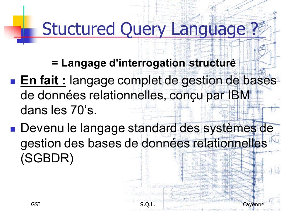 Stuctured Query Language