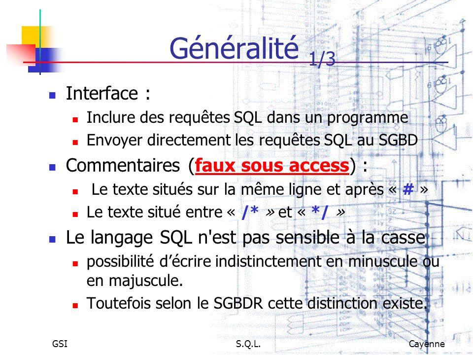 Généralité 1/3 Interface : Commentaires (faux sous access) :