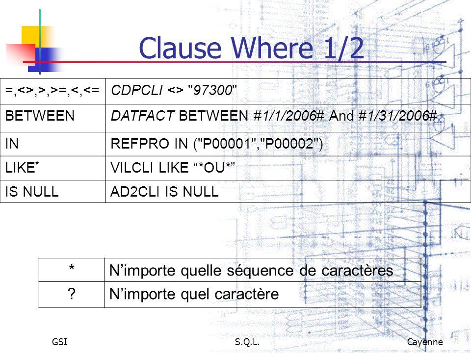 Clause Where 1/2 * N'importe quelle séquence de caractères