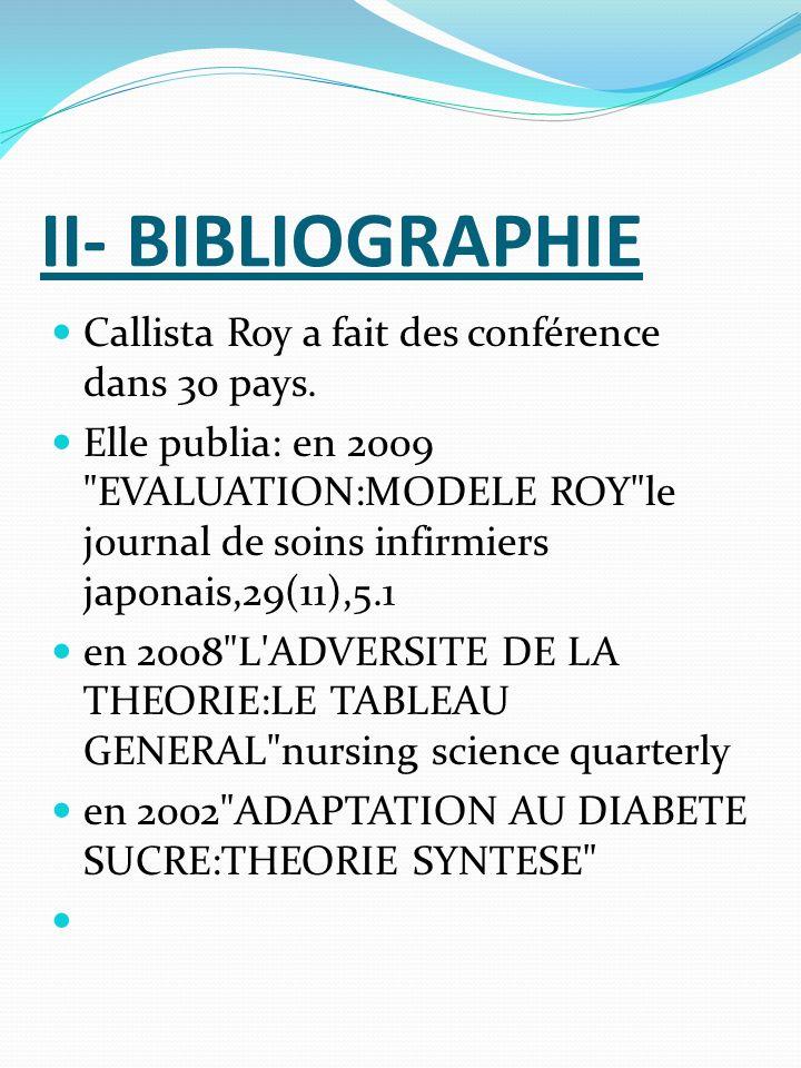 II- BIBLIOGRAPHIE Callista Roy a fait des conférence dans 30 pays.