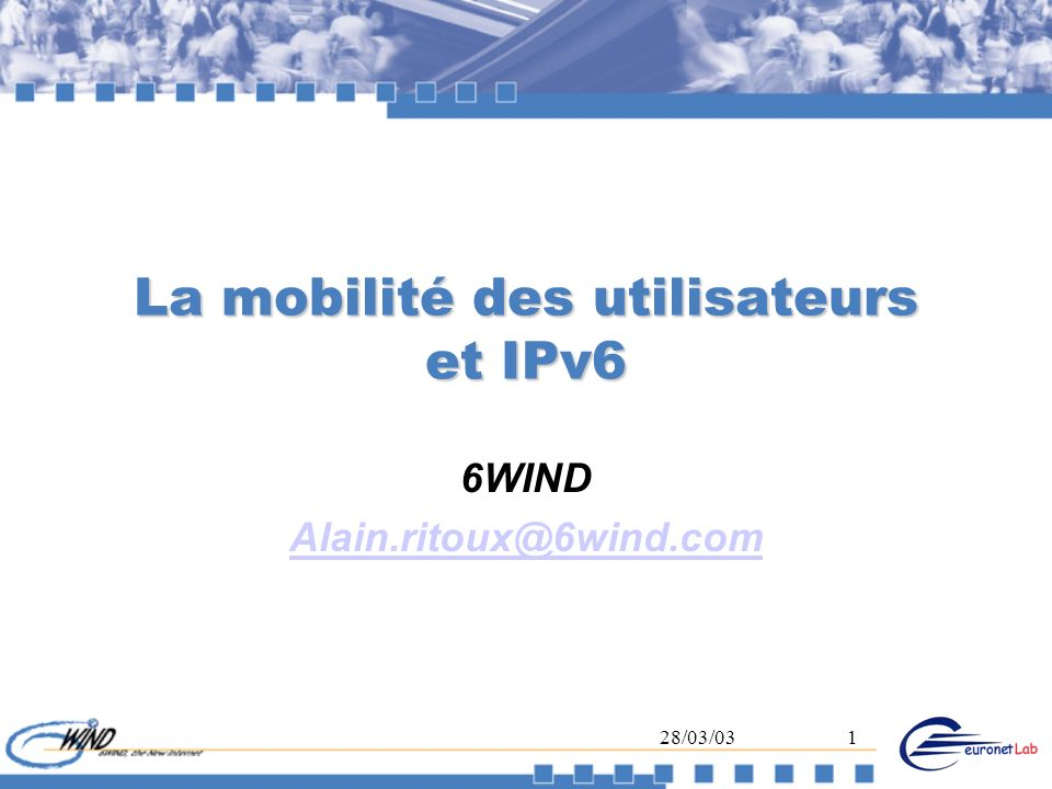 La mobilité des utilisateurs et IPv6