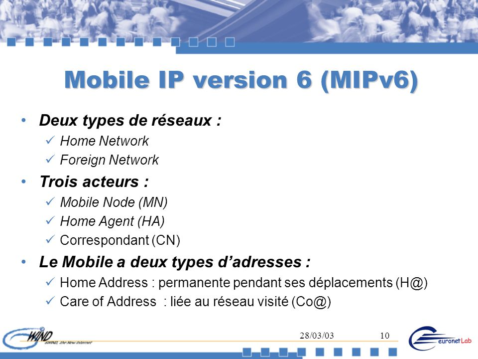 Mobile IP version 6 (MIPv6)