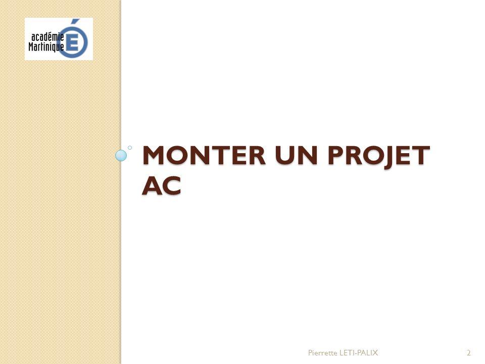 Monter un projet AC Pierrette LETI-PALIX