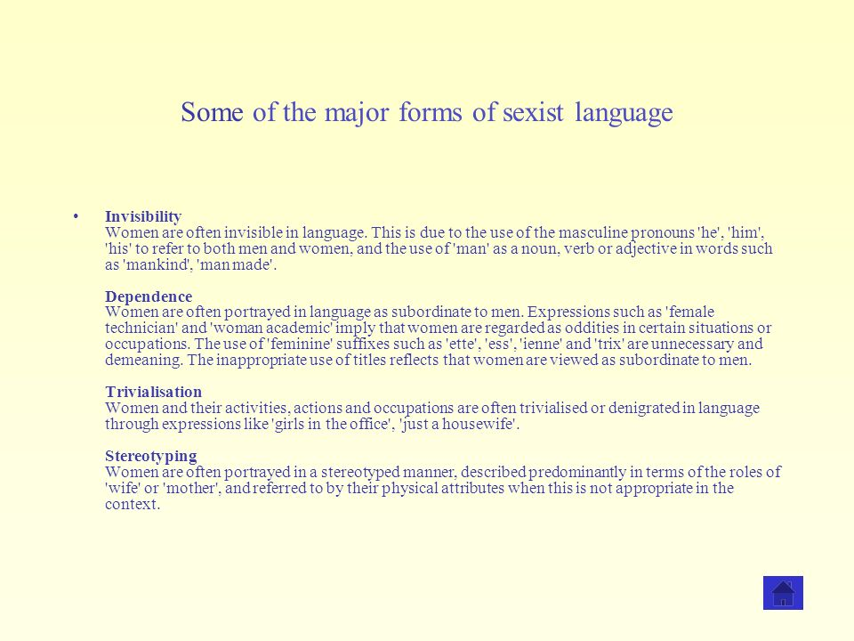 Some of the major forms of sexist language