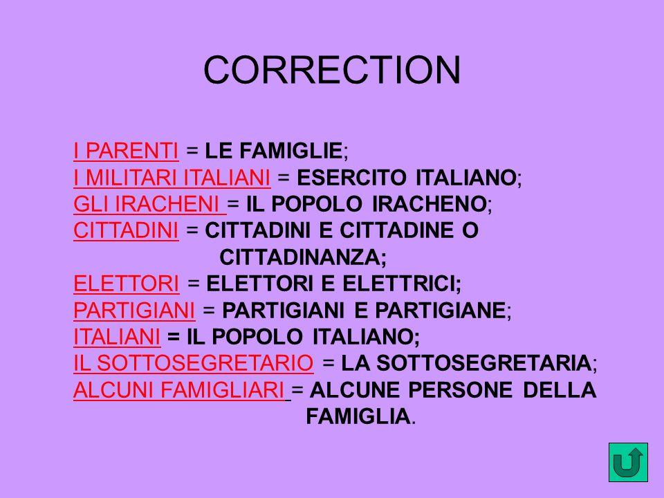 CORRECTION I PARENTI = LE FAMIGLIE;
