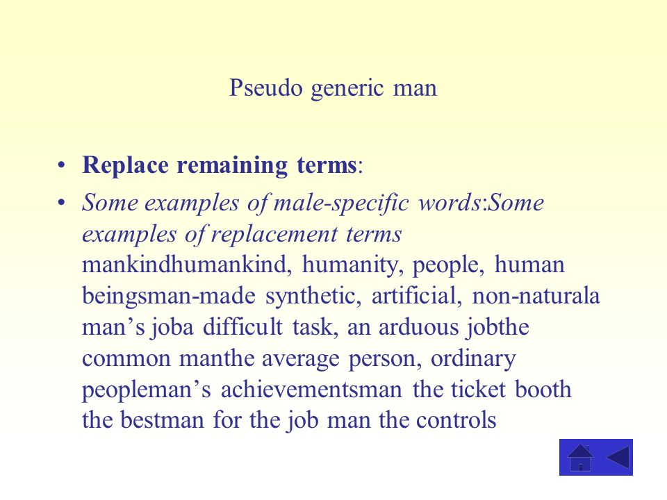 Pseudo generic man Replace remaining terms: