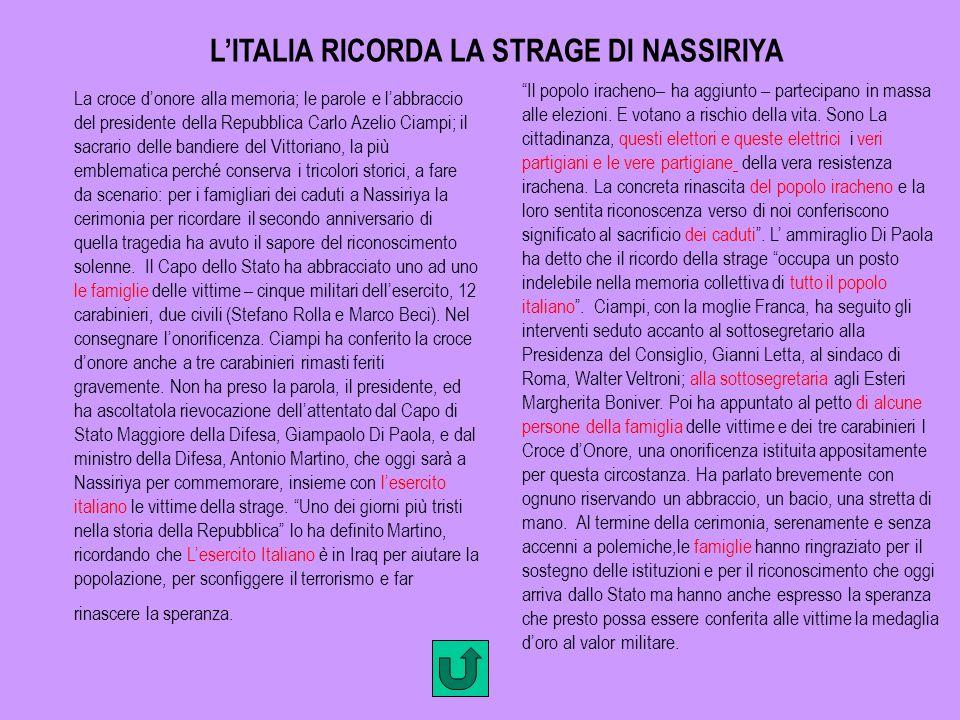 L'ITALIA RICORDA LA STRAGE DI NASSIRIYA