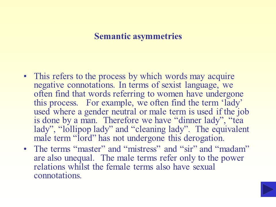 Semantic asymmetries