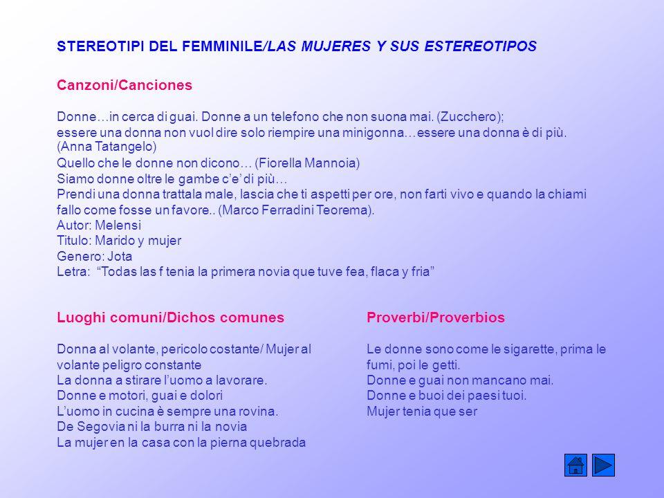 STEREOTIPI DEL FEMMINILE/LAS MUJERES Y SUS ESTEREOTIPOS
