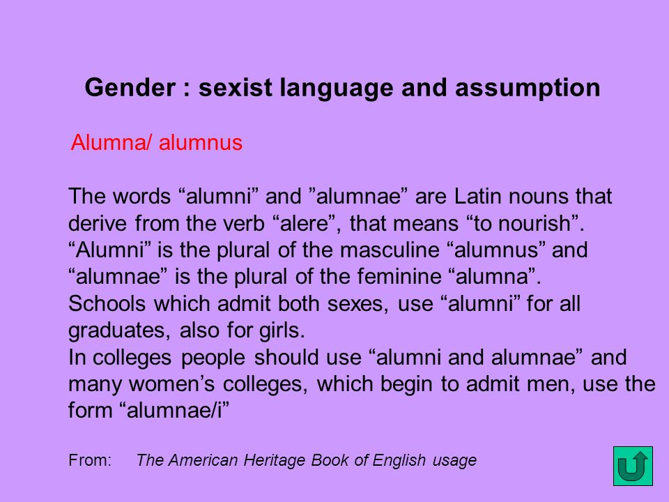 Gender : sexist language and assumption