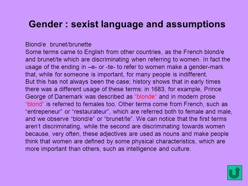 Gender : sexist language and assumptions